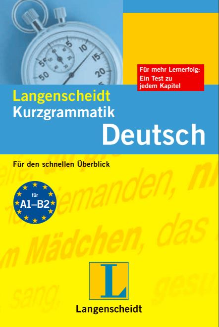 قواعد اللغة الالمانية كاملة PDF  A1-A2-B1 - Langenscheidt Kurzgrammatik - ÜBERBLICK